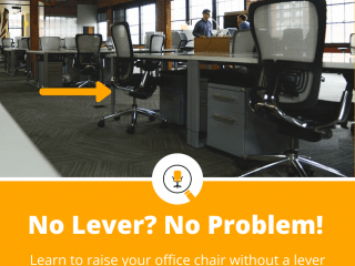 how to raise an office chair without a lever
